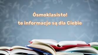 Egzaminy ósmoklasistów - informacje